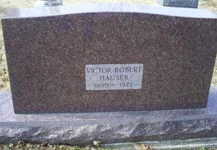 HAUSER, VICTOR ROBERT - Ross County, Ohio | VICTOR ROBERT HAUSER - Ohio Gravestone Photos