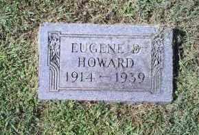 HOWARD, EUGENE D. - Ross County, Ohio | EUGENE D. HOWARD - Ohio Gravestone Photos
