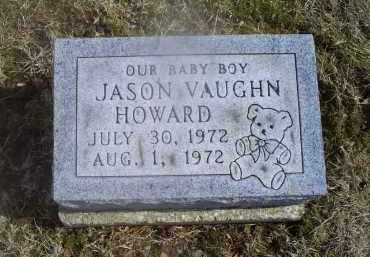 HOWARD, JASON VAUGHN - Ross County, Ohio | JASON VAUGHN HOWARD - Ohio Gravestone Photos