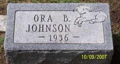 JOHNSON, ORA B. - Ross County, Ohio | ORA B. JOHNSON - Ohio Gravestone Photos