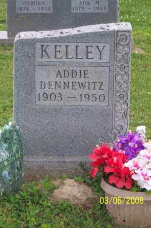 DENNEWITZ KELLEY, ADDIE - Ross County, Ohio | ADDIE DENNEWITZ KELLEY - Ohio Gravestone Photos