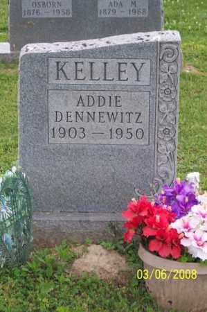DENNEWITZ KELLEY, ADDIE - Ross County, Ohio | ADDIE DENNEWITZ KELLEY - Ohio Gravestone Photos