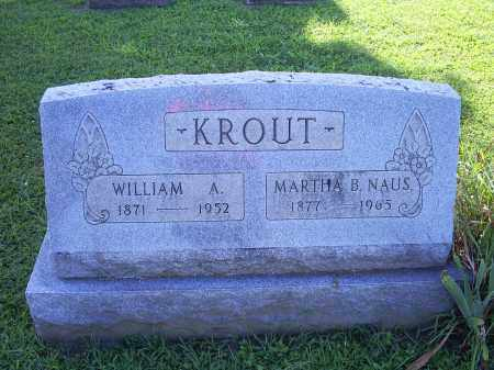 NAUS KROUT, MARTHA B. - Ross County, Ohio | MARTHA B. NAUS KROUT - Ohio Gravestone Photos