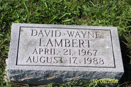 LAMBERT, DAVID WAYNE - Ross County, Ohio | DAVID WAYNE LAMBERT - Ohio Gravestone Photos