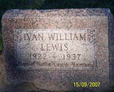 LEWIS, IVAN WILLIAM - Ross County, Ohio | IVAN WILLIAM LEWIS - Ohio Gravestone Photos