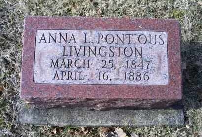 PONTIOUS LIVINGSTON, ANNA L. - Ross County, Ohio | ANNA L. PONTIOUS LIVINGSTON - Ohio Gravestone Photos