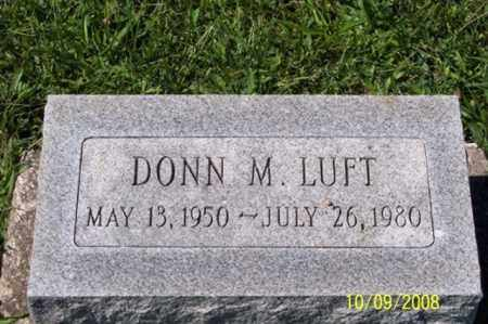 LUFT, DONN M. - Ross County, Ohio | DONN M. LUFT - Ohio Gravestone Photos