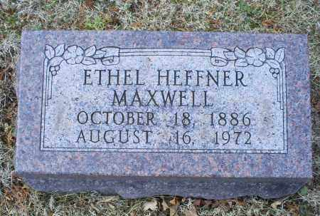 MAXWELL, ETHEL HEFFNER - Ross County, Ohio | ETHEL HEFFNER MAXWELL - Ohio Gravestone Photos