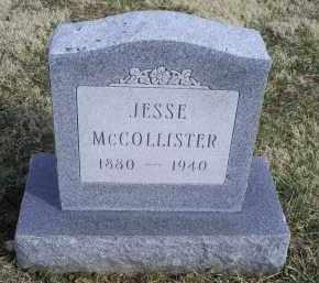 MCCOLLISTER, JESSE - Ross County, Ohio | JESSE MCCOLLISTER - Ohio Gravestone Photos