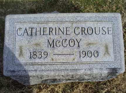CROUSE MCCOY, CATHERINE - Ross County, Ohio | CATHERINE CROUSE MCCOY - Ohio Gravestone Photos