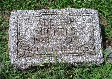 MICHELS, ADELIN - Ross County, Ohio | ADELIN MICHELS - Ohio Gravestone Photos
