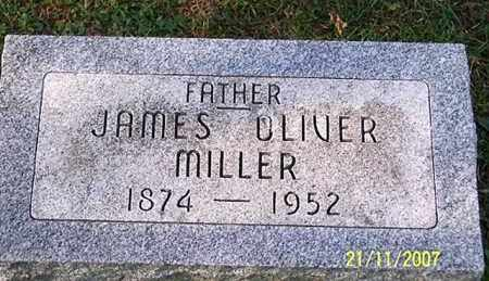 MILLER, JAMES OLIVER - Ross County, Ohio | JAMES OLIVER MILLER - Ohio Gravestone Photos