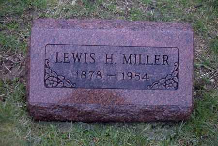 MILLER, LEWIS H. - Ross County, Ohio | LEWIS H. MILLER - Ohio Gravestone Photos