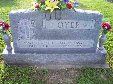 OYER, CLARENCE MERRILL - Ross County, Ohio | CLARENCE MERRILL OYER - Ohio Gravestone Photos
