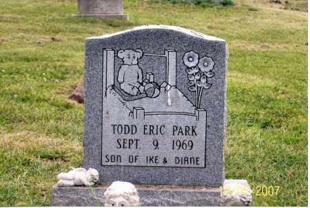 PARK, TODD ERIC - Ross County, Ohio | TODD ERIC PARK - Ohio Gravestone Photos
