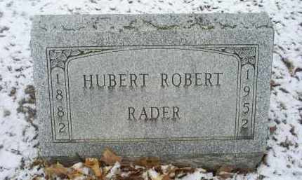 RADER, HUBERT ROBERT - Ross County, Ohio | HUBERT ROBERT RADER - Ohio Gravestone Photos