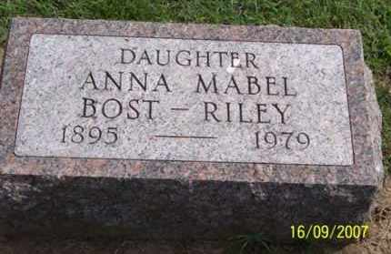 BOST RILEY, ANNA MABEL - Ross County, Ohio | ANNA MABEL BOST RILEY - Ohio Gravestone Photos