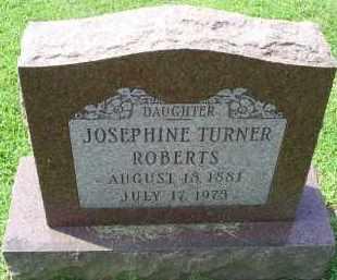 TURNER ROBERTS, JOSEPHINE - Ross County, Ohio | JOSEPHINE TURNER ROBERTS - Ohio Gravestone Photos
