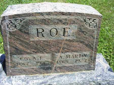 ROE, A. MARTIN - Ross County, Ohio | A. MARTIN ROE - Ohio Gravestone Photos
