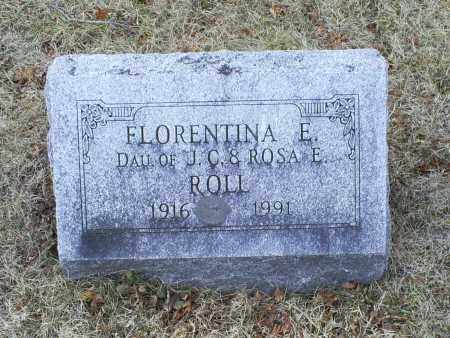 ROLL, FLORENTINA E. - Ross County, Ohio | FLORENTINA E. ROLL - Ohio Gravestone Photos