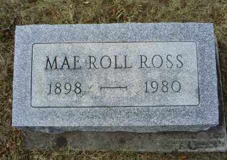 ROLL ROSS, MAE - Ross County, Ohio | MAE ROLL ROSS - Ohio Gravestone Photos