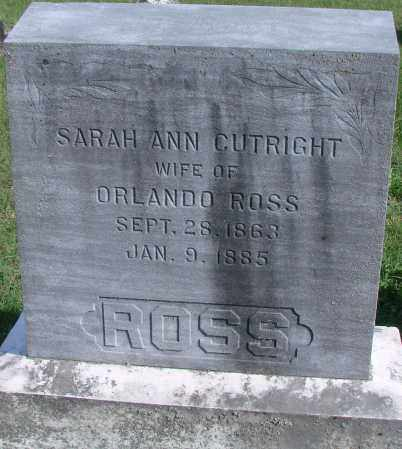 CUTRIGHT ROSS, SARAH ANN - Ross County, Ohio | SARAH ANN CUTRIGHT ROSS - Ohio Gravestone Photos