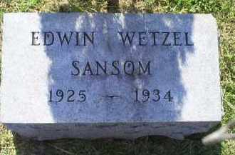 SANSOM, EDWIN WETZEL - Ross County, Ohio | EDWIN WETZEL SANSOM - Ohio Gravestone Photos