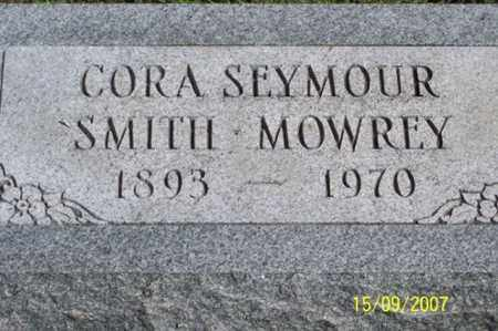 SEYMOUR SMITH MOWREY, CORA - Ross County, Ohio | CORA SEYMOUR SMITH MOWREY - Ohio Gravestone Photos