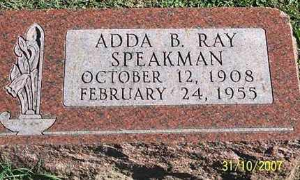 RAY SPEAKMAN, ADDA B. - Ross County, Ohio | ADDA B. RAY SPEAKMAN - Ohio Gravestone Photos