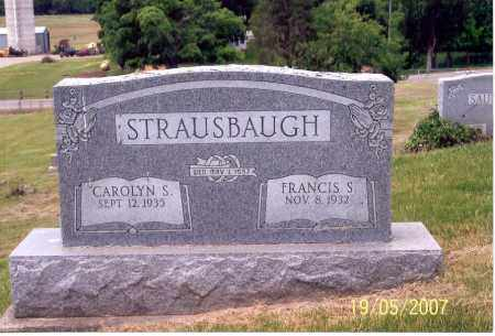 STRAUSBAUGH, FRANCIS S. - Ross County, Ohio | FRANCIS S. STRAUSBAUGH - Ohio Gravestone Photos
