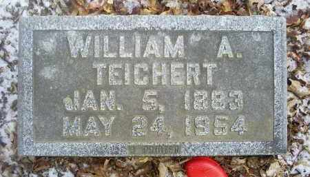 TEICHERT, WILLIAM A. - Ross County, Ohio | WILLIAM A. TEICHERT - Ohio Gravestone Photos