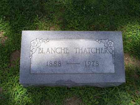 THATCHER, BLANCHE - Ross County, Ohio | BLANCHE THATCHER - Ohio Gravestone Photos