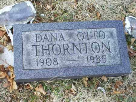 THORNTON, DANA OTTO - Ross County, Ohio | DANA OTTO THORNTON - Ohio Gravestone Photos