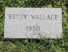 WALLACE, BETTY - Ross County, Ohio | BETTY WALLACE - Ohio Gravestone Photos