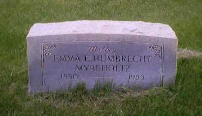HUMBRECHT MYREHOLTZ, EMMA E. - Sandusky County, Ohio | EMMA E. HUMBRECHT MYREHOLTZ - Ohio Gravestone Photos