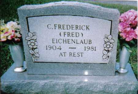 EICHENLAUB, C. FREDERICK - Scioto County, Ohio | C. FREDERICK EICHENLAUB - Ohio Gravestone Photos