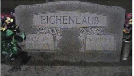 EICHENLAUB, MARTIN B. - Scioto County, Ohio | MARTIN B. EICHENLAUB - Ohio Gravestone Photos