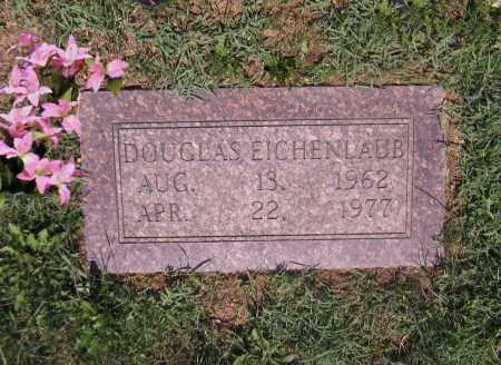 EICHENLAUB, DOUGLAS - Scioto County, Ohio | DOUGLAS EICHENLAUB - Ohio Gravestone Photos