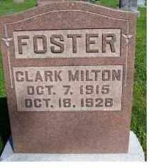 FOSTER, CLARK MILTON - Scioto County, Ohio | CLARK MILTON FOSTER - Ohio Gravestone Photos