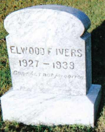 IVERS, ELWOOD F. - Scioto County, Ohio | ELWOOD F. IVERS - Ohio Gravestone Photos