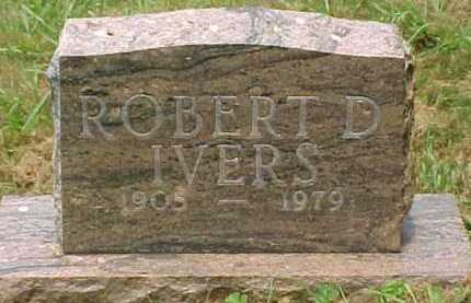 IVERS, ROBERT D. - Scioto County, Ohio | ROBERT D. IVERS - Ohio Gravestone Photos