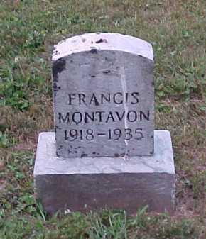 MONTAVON, FRANCIS - Scioto County, Ohio | FRANCIS MONTAVON - Ohio Gravestone Photos