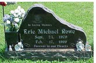ROWE, ERIC MICHAEL - Scioto County, Ohio | ERIC MICHAEL ROWE - Ohio Gravestone Photos