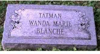 TATMAN, WANDA MARIE BLANCHE - Scioto County, Ohio | WANDA MARIE BLANCHE TATMAN - Ohio Gravestone Photos