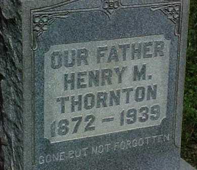 THORNTON, HENRY M. - Scioto County, Ohio | HENRY M. THORNTON - Ohio Gravestone Photos