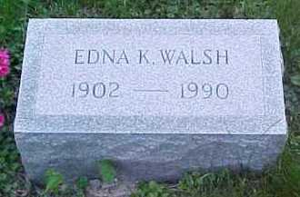 WALSH, EDNA K. - Scioto County, Ohio | EDNA K. WALSH - Ohio Gravestone Photos