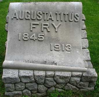 FRY, AUGUSTA TITUS - Seneca County, Ohio | AUGUSTA TITUS FRY - Ohio Gravestone Photos