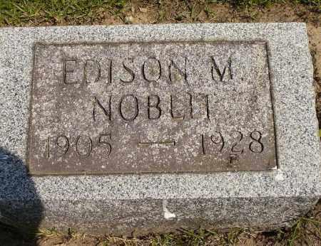 NOBLIT, EDISON M. - Seneca County, Ohio | EDISON M. NOBLIT - Ohio Gravestone Photos