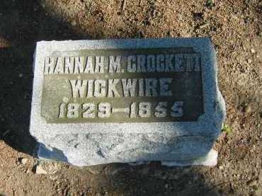 CROCKETT WICKWIRE, HANNAH M. - Seneca County, Ohio | HANNAH M. CROCKETT WICKWIRE - Ohio Gravestone Photos