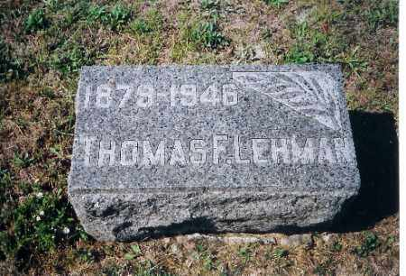LEHMAN, THOMAS F - Shelby County, Ohio | THOMAS F LEHMAN - Ohio Gravestone Photos